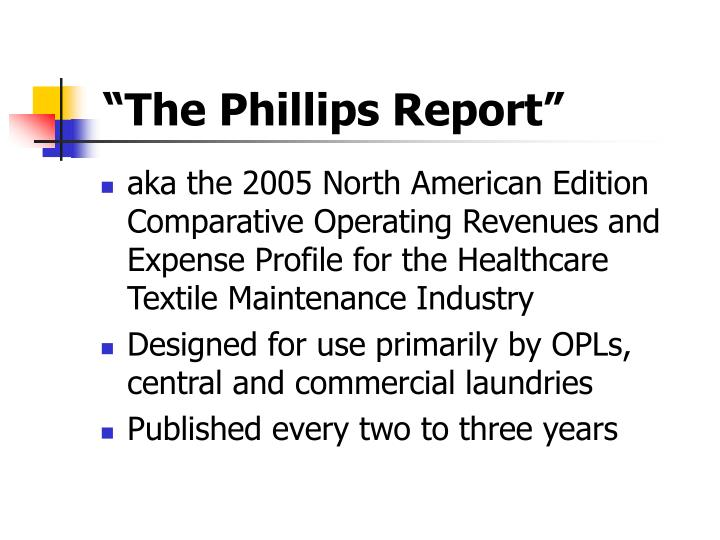 """""""The Phillips Report"""""""