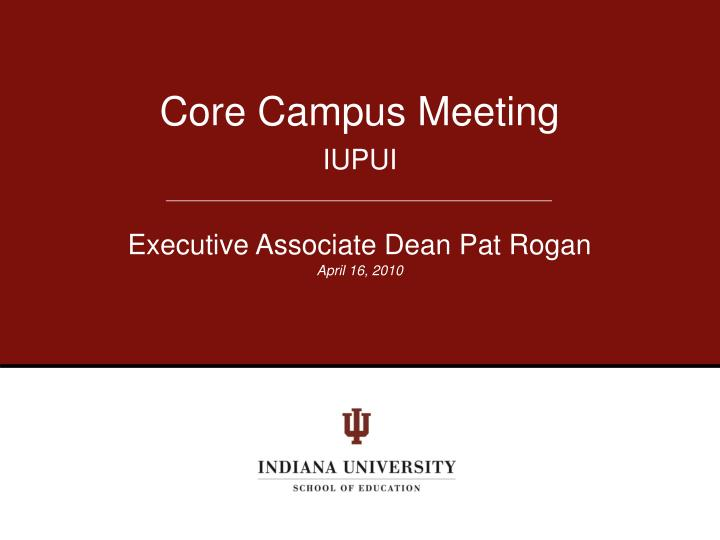 Core Campus Meeting