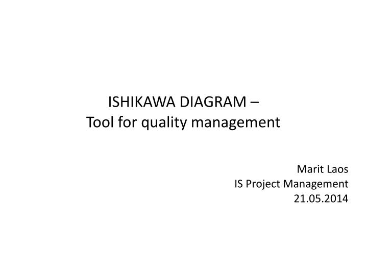 Ppt Ishikawa Diagram Tool For Quality Management Marit Laos Is