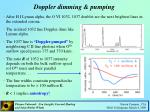 doppler dimming pumping
