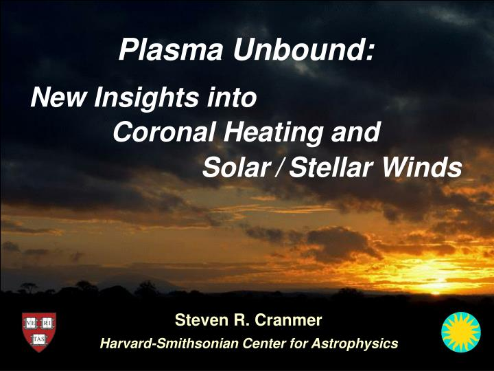plasma unbound coronal heating and n.