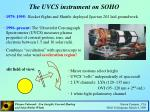 the uvcs instrument on soho