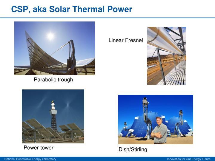 Csp aka solar thermal power