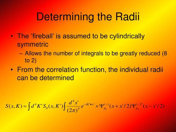 Determining the Radii