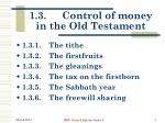 1 3 control of money in the old testament