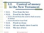 3 2 control of money in the new testament