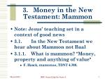 3 money in the new testament mammon