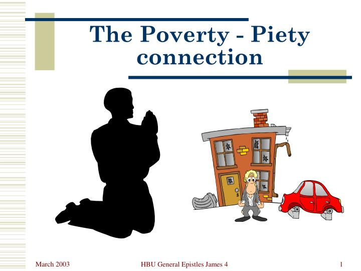 the poverty piety connection n.