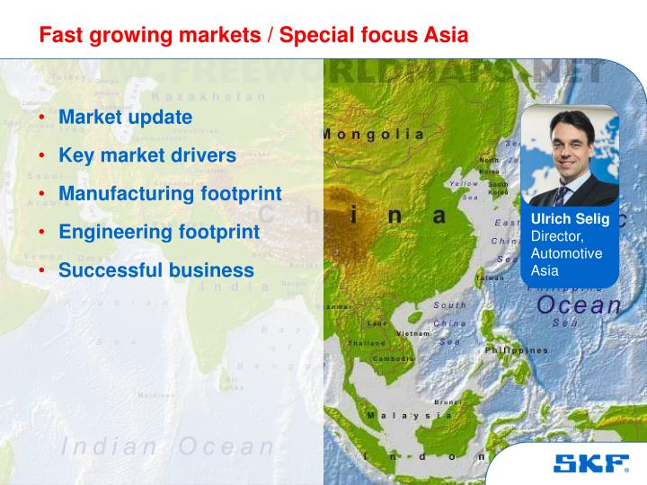 Fast growing markets special focus asia