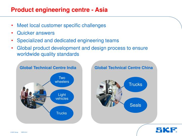 Product engineering centre - Asia