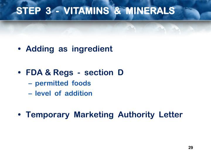 STEP  3  -  VITAMINS  &  MINERALS
