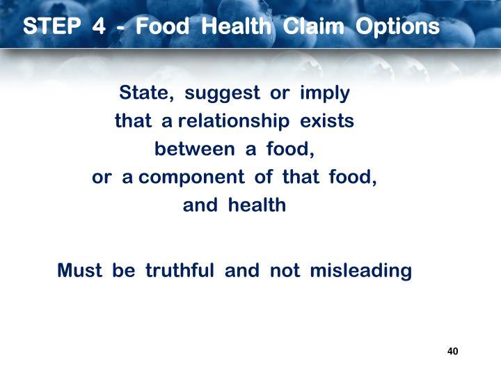 STEP  4  -  Food  Health  Claim  Options