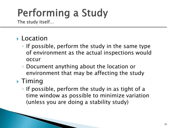 Performing a Study