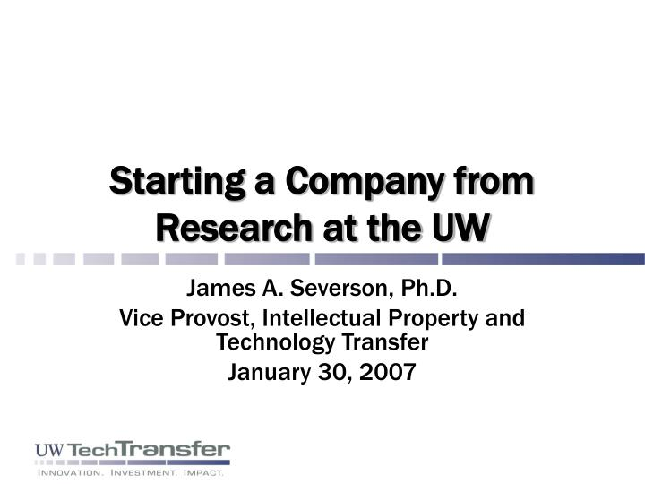 Starting a company from research at the uw