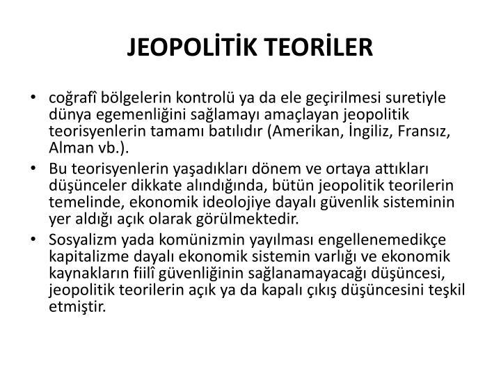 JEOPOLİTİK TEORİLER