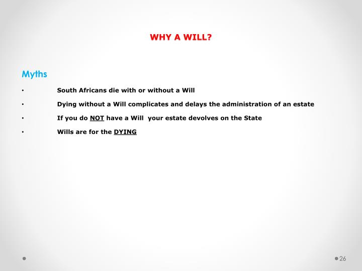 WHY A WILL?