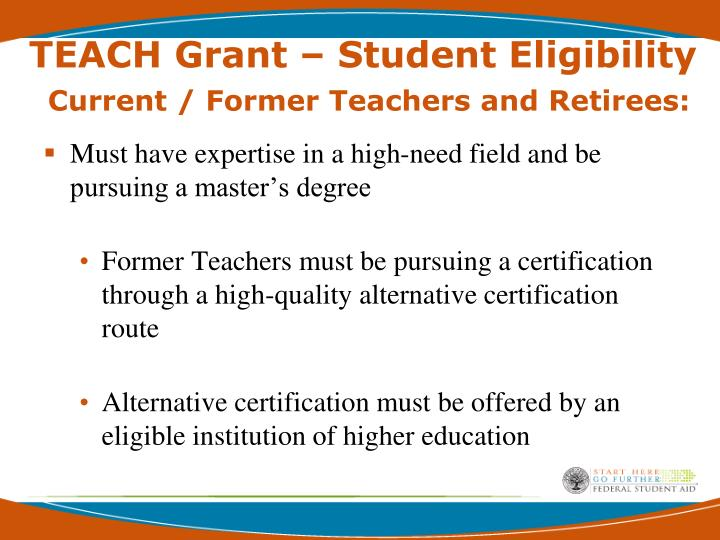 PPT - TEACH Grants Teacher Education Assistance for College and ...