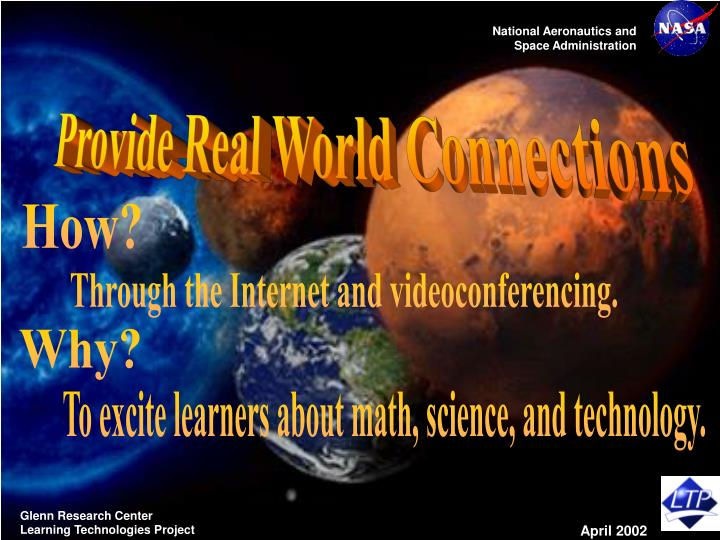 Provide Real World Connections