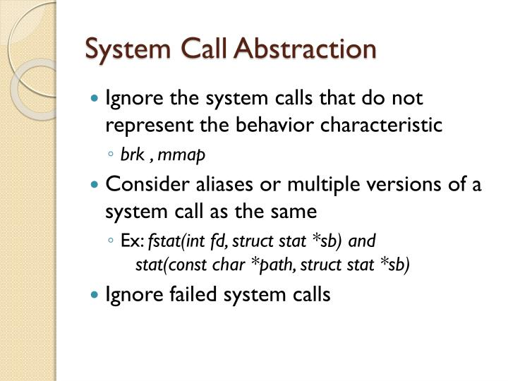 System Call Abstraction