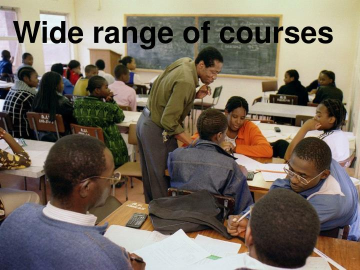 Wide range of courses