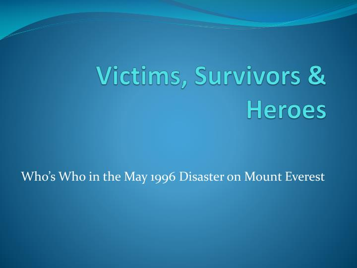 victims survivors heroes n.