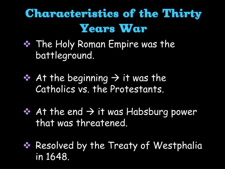 Characteristics of the Thirty Years War