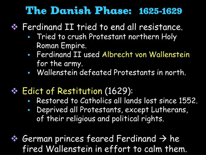 The Danish Phase: