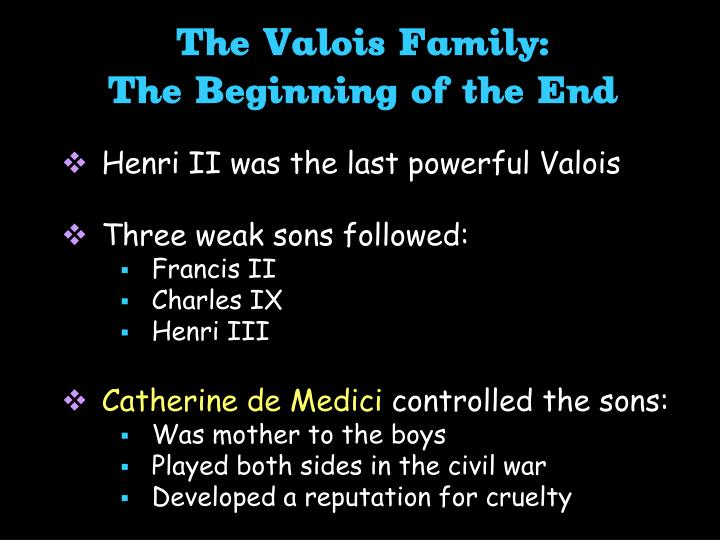 The Valois Family: