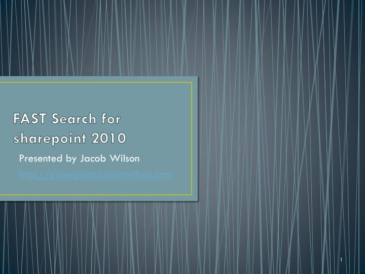 Fast search for sharepoint 2010