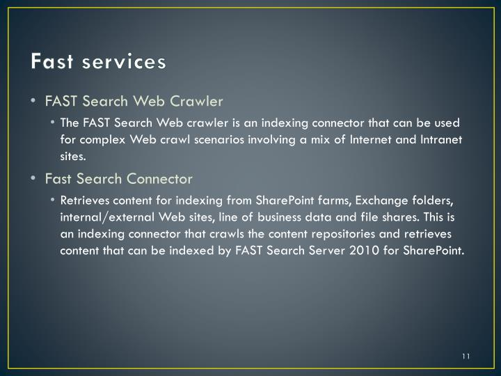Fast services