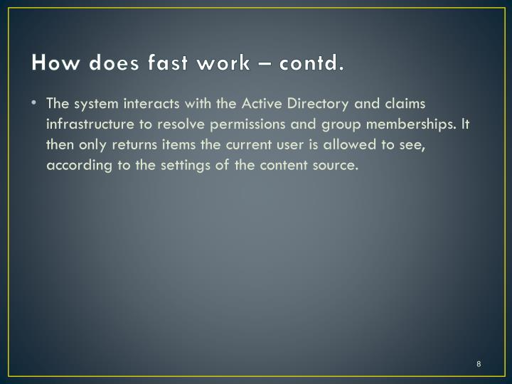 How does fast work – contd.