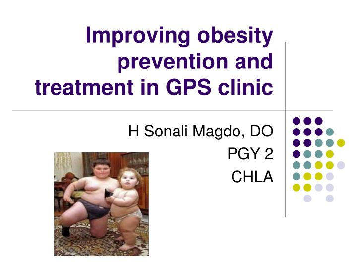 improving obesity prevention and treatment in gps clinic n.
