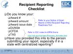 recipient reporting checklist