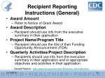 recipient reporting instructions general