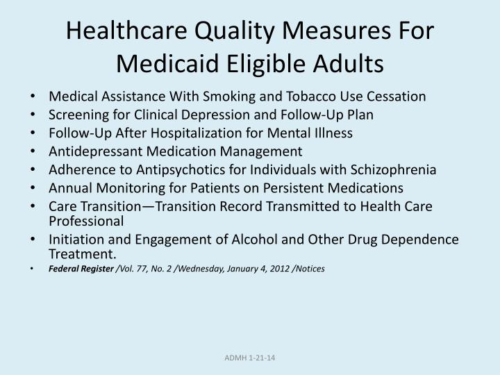 Healthcare Quality Measures For Medicaid Eligible Adults