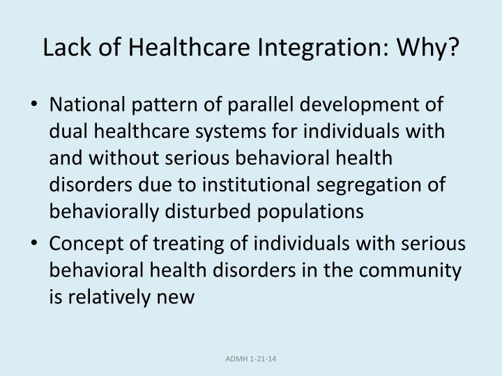 Lack of Healthcare Integration: Why?