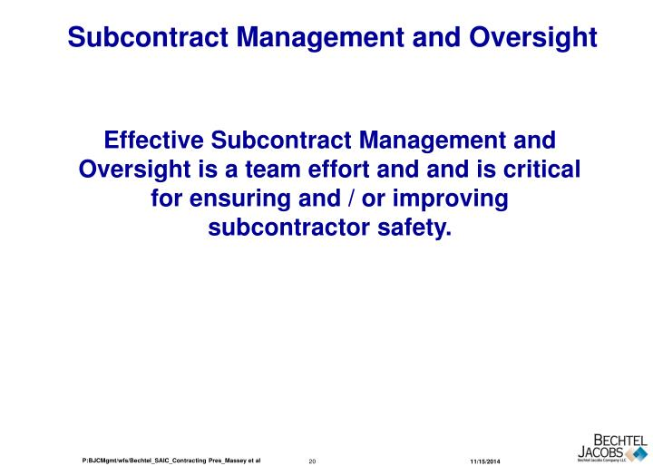 Subcontract Management and Oversight