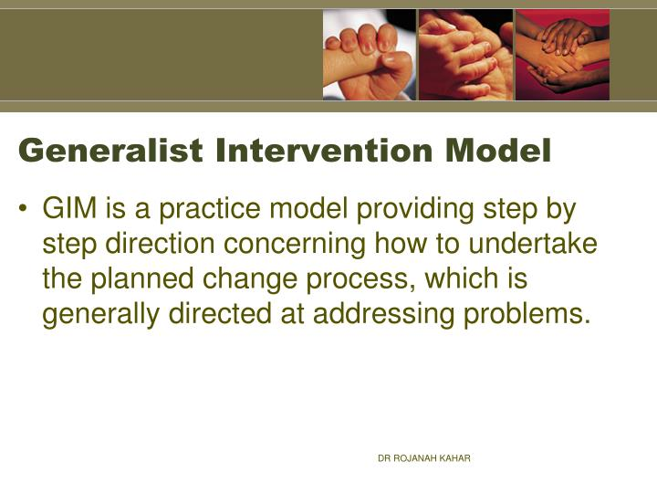 generalist intervention model nacogdoches memorial health The advanced generalist differentially applies advanced and current knowledge and skills in engaging, assessing, intervening with client systems of all sizes and in all fields of practice (mental health, addictions, child welfare, aging, among others, and including the intersection of these fields, such as addictions and aging.