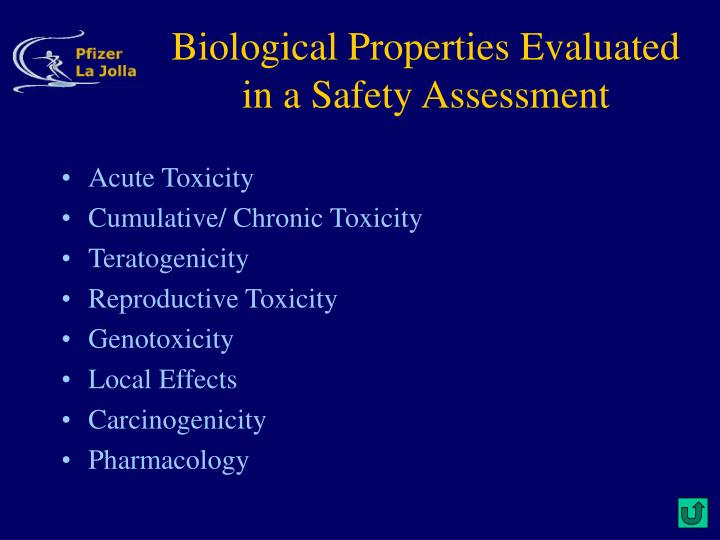 Biological Properties Evaluated in a Safety Assessment
