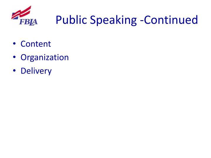 Public Speaking -Continued