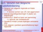 13 verschil met belgische satellietrekening