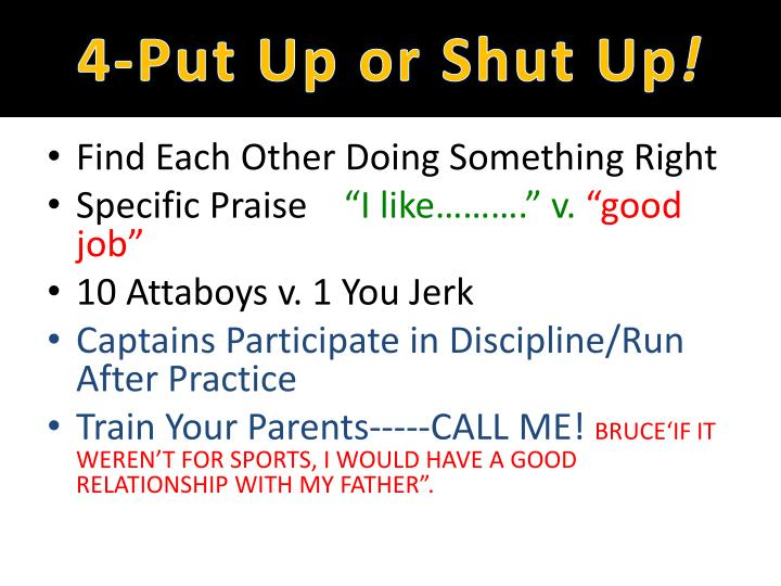 4-Put Up or Shut Up