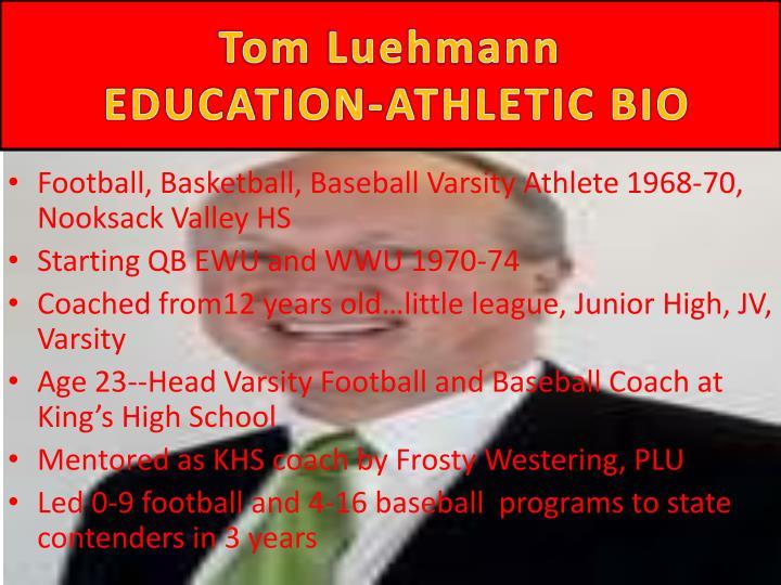 Tom luehmann education athletic bio