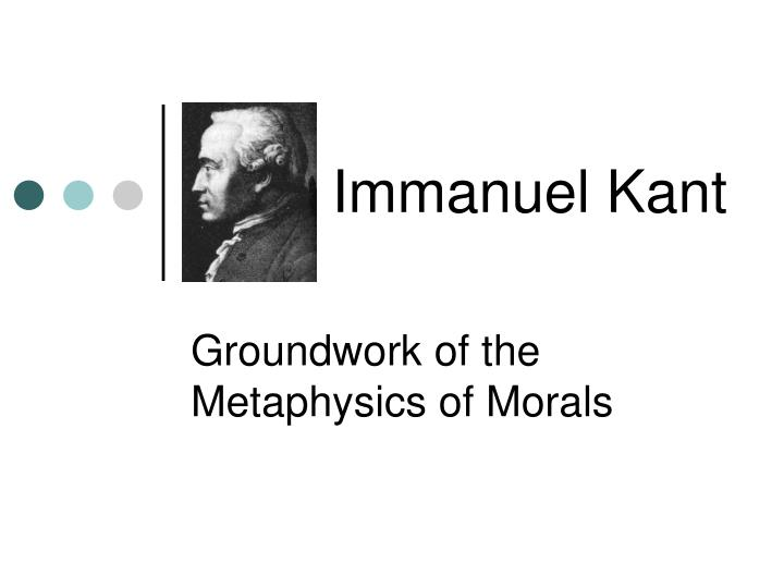 immanuel kants metaphysics essay