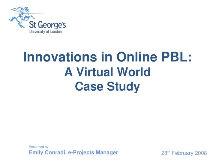 innovations in online pbl a virtual world case study n.