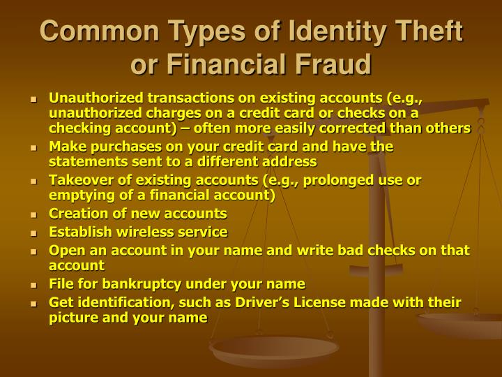 Common Types of Identity Theft or Financial Fraud