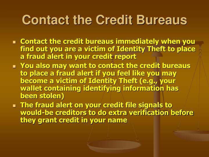 Contact the Credit Bureaus