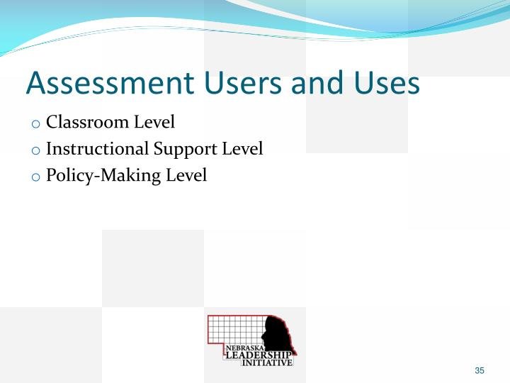 Assessment Users and Uses