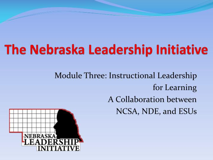 The nebraska leadership initiative