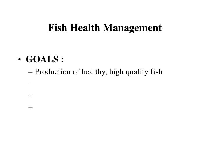 Fish health management